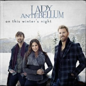 Lady Antebellum-On This Winter Night-Xmas 12