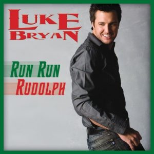 Luke Bryan-Single-Run Run Rudolph